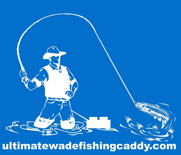 Ultimate wade fishing caddy custom web design by chris for Wade fishing caddy